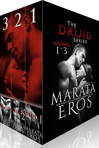 The Druid Series Boxed Set (Volumes 1-3): A Dark Alpha MFM Vampire Paranormal Menage Romance by [Eros, Marata]