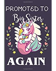 Promoted To Big Sister Again Unicorn Mermaid Journal: New Big sister unicorn mermaid journal notebook gift, this cute unicorn mermaid journal with lined pages to write and ... for girls