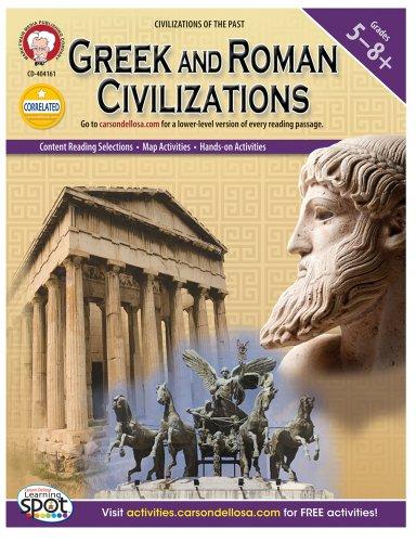 Greek and Roman Civilizations, Grades 5 - 8 (World -