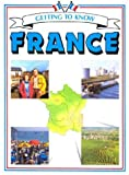 img - for Getting to Know France (Getting to Know Series) book / textbook / text book