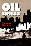 Oil Spills, Burger, Joanna, 0813523389