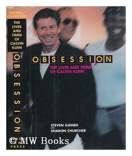 Obsession: The Lives and Times of Calvin Klein