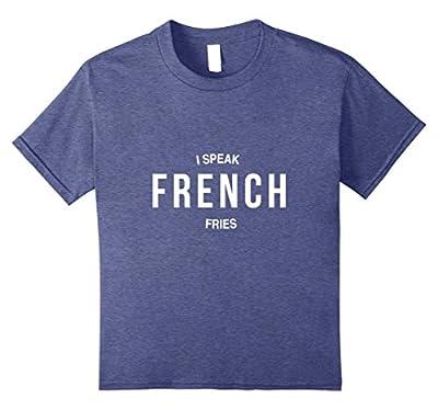 """""""I Speak French"""" Funny Slogan T-Shirt"""
