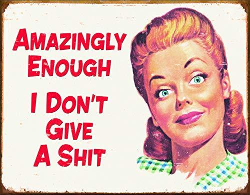 - Desperate Enterprises Ephemera - Amazingly Enough I Don't Give A Sht Tin Sign, 16
