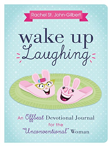 Wake Up Laughing: An Offbeat Devotional Journal for the Unconventional Woman
