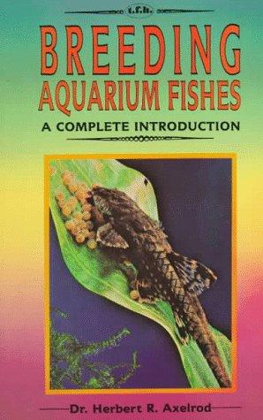 Complete Introduction to Breeding Aquarium Fishes