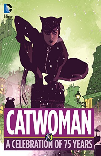 Catwoman: A Celebration of 75 Years (Catwoman (2002-2008)) ()