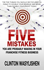"Learn the mistakes you are probably making in your franchise fitness business AND how you can avoid making them yourself! This book is a great addition to your ""how to"" business library - giving you practical solutions to the problems you may..."