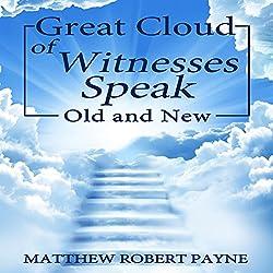 Great Cloud of Witnesses Speak