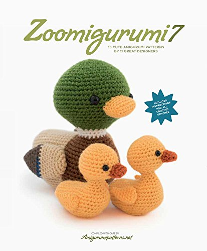 Zoomigurumi 7: 15 Cute Amigurumi Patterns by 11 Great Designers
