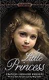 A Little Princess, Frances Hodgson Burnett and Lynne Sharon Schwartz, 0451469895