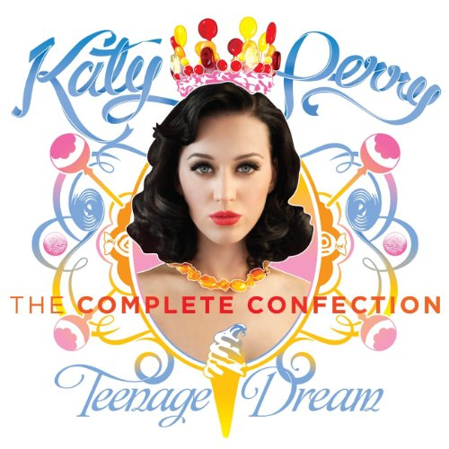 Katy Perry - Teenage Dream: Th...
