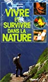 img - for Vivre et survivre dans la nature book / textbook / text book