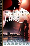 img - for According to Luke (Gospel of Love 1) book / textbook / text book