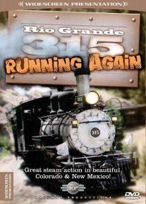 Rio Grande 315 Running Again (Railway Productions) [DVD] [2008]