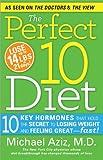 The Perfect 10 Diet, Michael Aziz, 1402258968