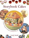 img - for Storybook Cakes: A Step-By-Step Guide to Creating Enchanting Novelty Cakes book / textbook / text book