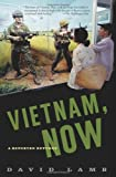 Vietnam, Now, David Lamb, 1586481835