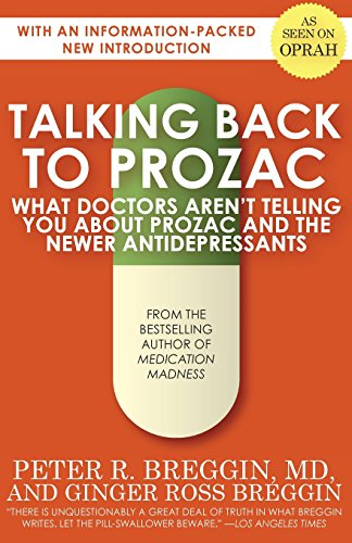 talking-back-to-prozac-what-doctors-wont-tell-you-about-prozac-and-the-newer-antidepressants