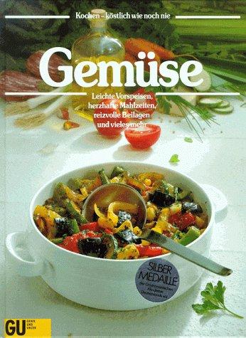 Gemüse. Das große GU Bildkochbuch