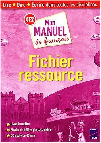 Mon Manule De Francais Ce2 Fichier Ressource 2 Volumes