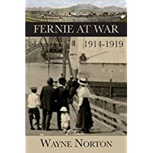 Fernie at War: 1914-1919