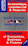 Dictionnaire de l'Anglais Economique, Commercial et Financier : French-English/English-French, Marcheteau, M. and Dahan, L., 2266089218