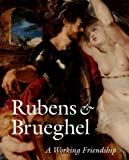 Rubens and Brueghel, Peter Paul Rubens and Jan Bruegel, 0892368470