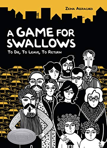 Amazon com: A Game for Swallows: To Die, To Leave, To Return