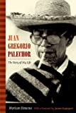 Juan Gregorio Palechor : The Story of My Life, Jimeno, Myriam, 0822355221