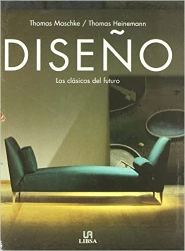 Diseo - Los Clasicos del Futuro (Spanish Edition): T ...