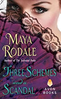 Three Schemes and a Scandal: A Novella (Writing Girls Book 1) by [Rodale, Maya]