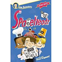 [(Spaceheadz, Book 2 )] [Author: Jon Scieszka] [Sep-2011]