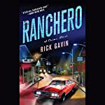 Ranchero | Rick Gavin