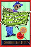 Mr. Chickee's Funny Money, Christopher Paul Curtis, 0385327722