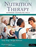 img - for Nutrition Therapy: Advanced Counseling Skills book / textbook / text book