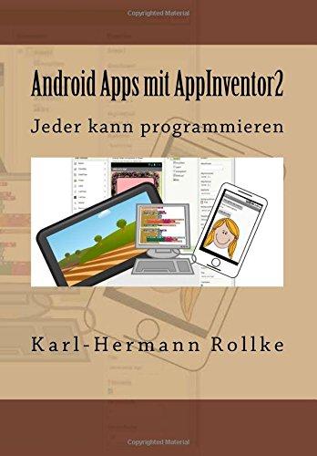 Android Apps mit Appinventor2: Jeder kann programmieren