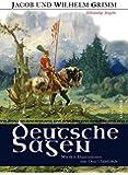 Deutsche Sagen Vollständige Ausgabe