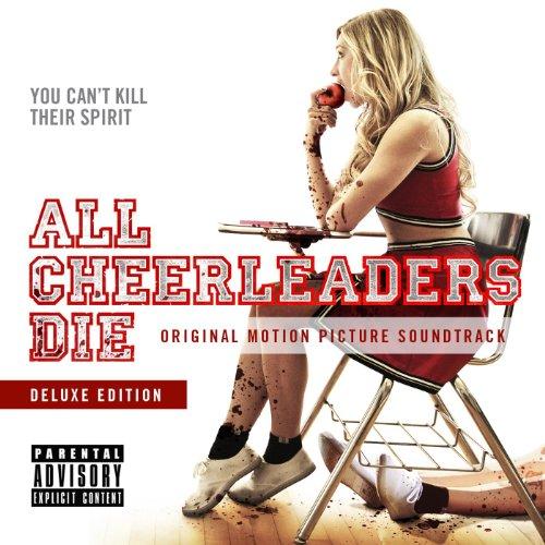 All Cheerleaders Die (2013) Movie Soundtrack