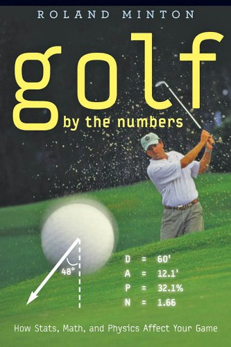 Golf by the Numbers: How Stats, Math, and Physics Affect