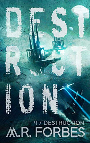 Destruction (Forgotten Colony Book 4)