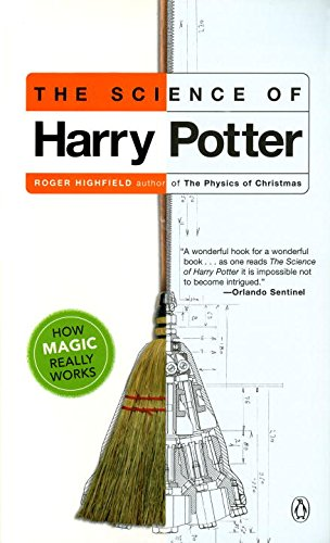 The Science of Harry Potter: How Magic Really Works PDF