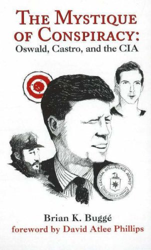 The Mystique of Conspiracy: Oswald, Castro, and the CIA pdf