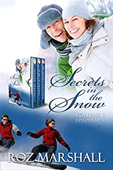 Secrets in the Snow, Volume 1: Early season stories from White Cairns Ski School by [Marshall, Roz]