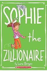 Sophie #4: Sophie the Zillionaire Paperback