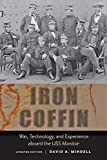 Iron Coffin: War, Technology, and Experience aboard the USS Monitor (Johns Hopkins Introductory Studies in the History…