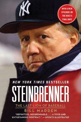 Read Online Steinbrenner: The Last Lion of Baseball pdf epub