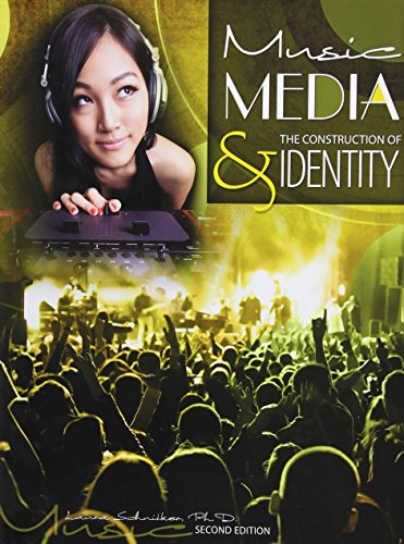 Music, Media and the Construction of Identity