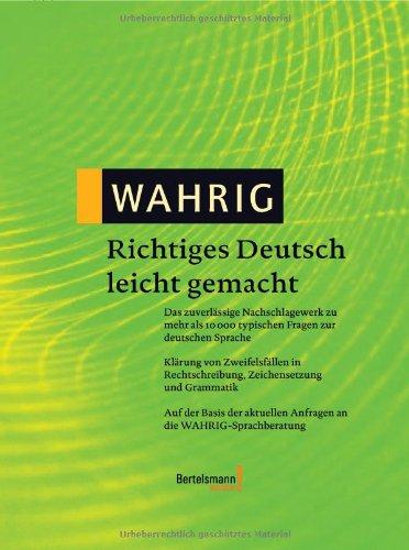 Januar 2009 wissenmedia 357707566X Deutsche Wörterbücher Regelwerke WAHRIG Band 5 Richtiges Deutsch leicht gemacht Gebundenes Buch