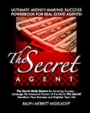 The Secret Agent, Ralph Merritt Nedelkoff, 1434837157